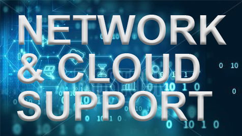 Network and Cloud Support